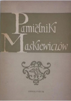 Pamiętniki Maskiewiczów