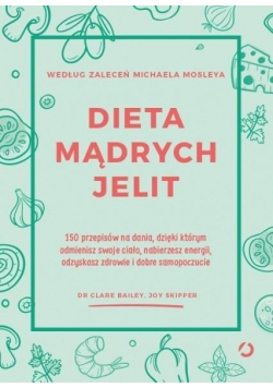 Dieta mądrych jelit