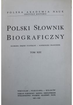 Polski słownik biograficzny Tom XIII