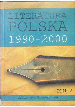 Literatura Polska 1990 2000 Tom 2
