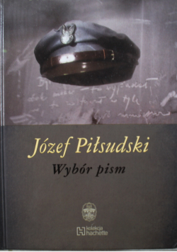 Józef Piłsudski Wybór pism tom 6