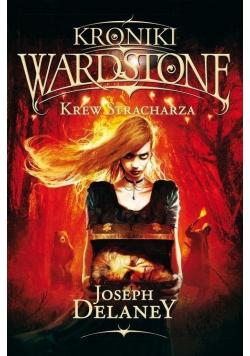 Kroniki Wardstone Krew Stracharza