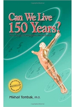 Can We Live 150 Years?
