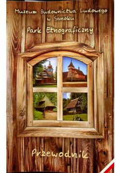 Park Etnograficzny Przewodnik