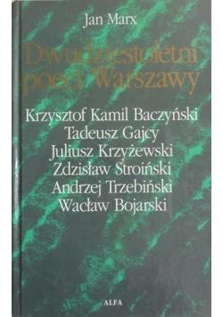 Dwudziestoletni poeci Warszawy