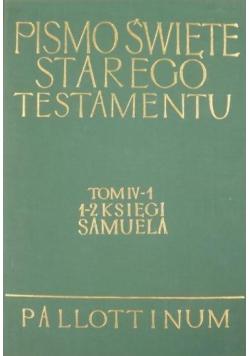 Pismo Święte Starego Testamentu tom IV  cz 1