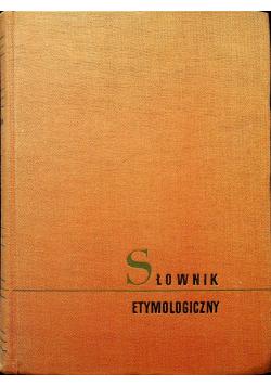 Słownik etymologiczny