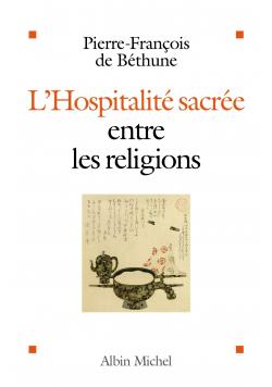 L Hospitalite sacree entre les religions