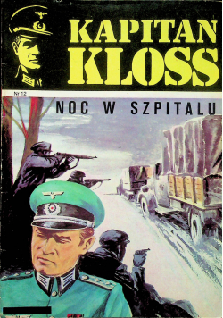 Kapitan Kloss. Noc w szpitalu