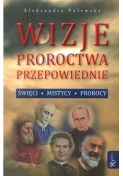 Wizje proroctwa przepowiednie