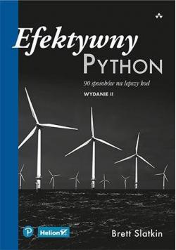 Efektywny Python. 90 sposobów na lepszy kod