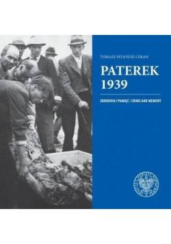 Paterek 1939. Zbrodnia i pamięć