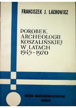 Dorobek archeologii koszalińskiej w latach 1945 1970