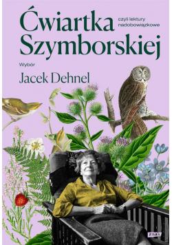 Ćwiartka Szymborskiej, czyli lektury nadobowiązkowe