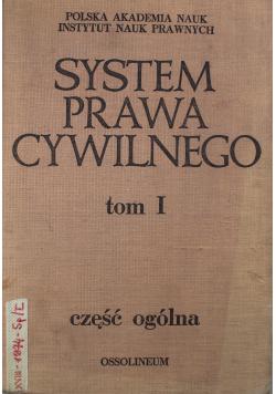 System Prawa Cywilnego Tom I część ogólna