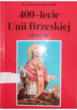 400 lecie Unii Brzeskiej 1596 1996