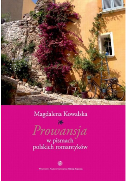Prowansja w pismach polskich romantyków