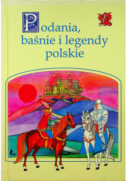 Podania baśnie i legendy polskie