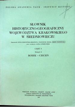 Słownik historyczno - geograficzny województwa krakowskiego w średniowieczu część 1 zeszyt 2