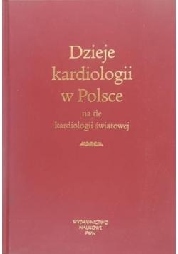 Dzieje kardiologii w Polsce na tle kardiologii światowej