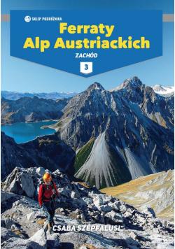 Ferraty Alp Austriackich Tom 3 Zachód