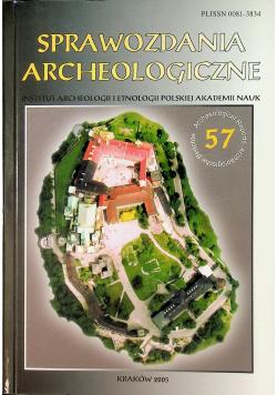 Sprawozdania archeologiczne nr 57