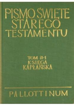 Pismo Święte Starego Testamentu Tom II Część I Księga Kapłańska