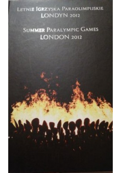 Summer Paralympic Games London 2012