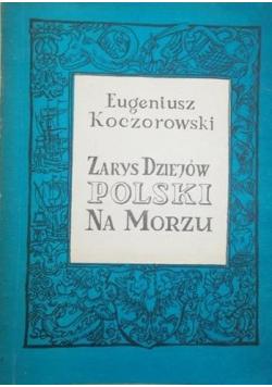Zarys dziejów Polski na morzu