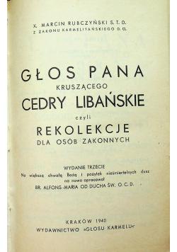 Głos Pana kuszącego Cedry Libańskie czyli rekolekcje dla osób zakonnych 1940 r.