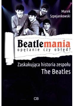 Beatlemania. Opętanie czy obłęd?