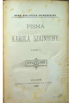 Pisma Karola Szajnochy Tom I 1887 r