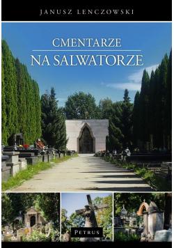 Cmentarze na Salwatorze