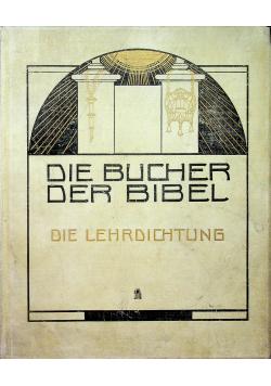 Die Bucher der Biblel die Lehrdichtung 1912r