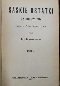 Saskie ostatki August III powieść historyczna, 1912r.
