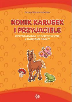 Konik Karusek i przyjaciele. Opowiadania logo. ...