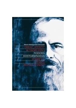 Obraz ateisty w twórczości F.Dostojewskiego ...