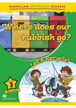 Children's: Where does our rubbish go? 3 Let's...