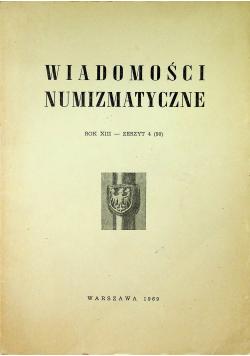 Wiadomości numizmatyczne Rok XIII