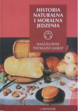 Historia naturalna i moralna jedzenia