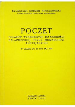Poczet polaków wyniesionych do godności szlacheckiej przez monarchów Austriackich Reprint 1935 r