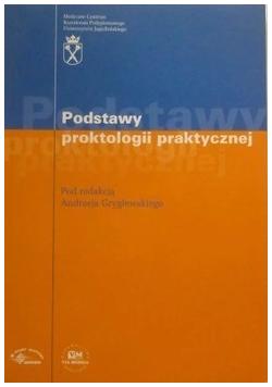 Podstawy proktologii praktycznej