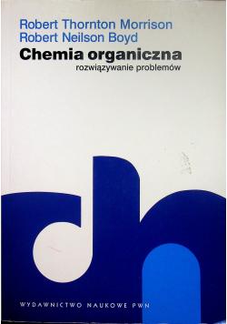 Chemia organiczna Rozwiązywanie problemów