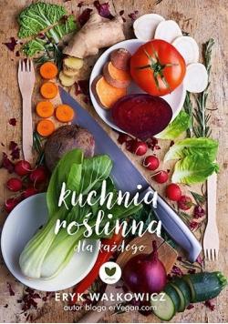 Roślinna kuchnia dla każdego