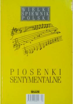 Wielki śpiewnik Polski Piosenki sentymentalne