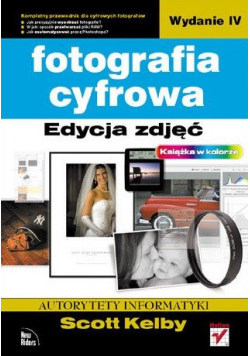 Fotografia cyfrowa edycja zdjęć