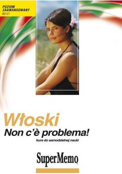 Włoski Non ce problema Kurs do samodzielnej nauki Poziom zaawansowany B2 C1 + CD