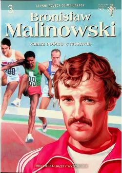 Bronisław Malinowski Wielki pościg w Moskwie