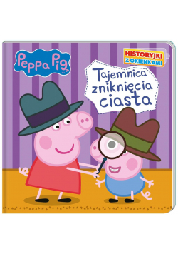 Peppa Pig.Historyjki z okienkami. Tajemnica...