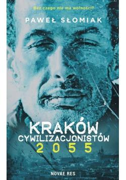Kraków cywilizacjonistów 2055
